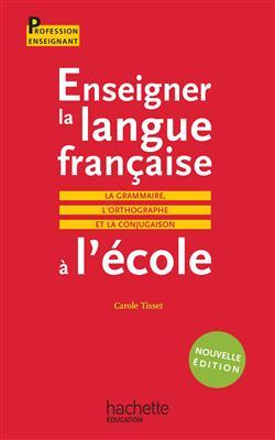 خرید کتاب فرانسه Enseigner la langue française à l'école - La grammaire