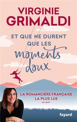 خرید کتاب فرانسه Et que ne durent que les moments doux