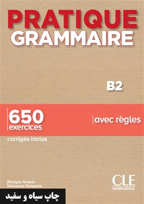 خرید کتاب فرانسه Pratique Grammaire - Niveau B2 - Livre + Corrigés