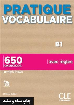 خرید کتاب فرانسه Pratique Vocabulaire - Niveaux B1 - Livre + Corrigés + Audio en ligne