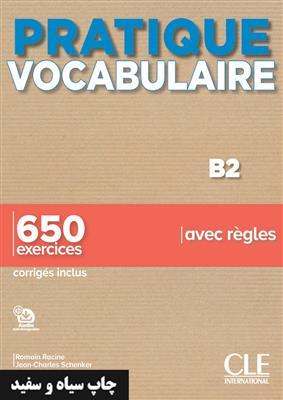 خرید کتاب فرانسه Pratique Vocabulaire - Niveaux B2 - Livre + Corrigés + Audio en ligne