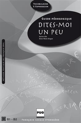 خرید کتاب فرانسه DITES-MOI UN PEU B1-B2 - GUIDE PEDAGOGIQUE